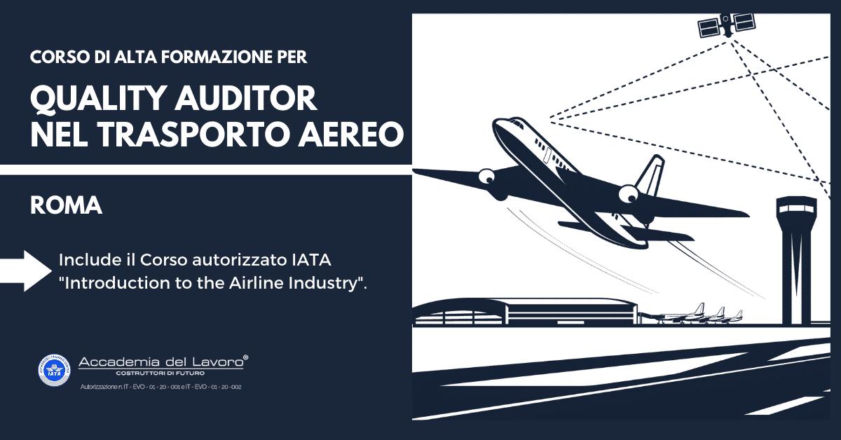 corso iata per quality auditor nel trasporto aereo accademia del lavoro